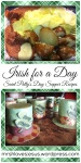 Irish for a Day – Saint Patty's SupperRecipes