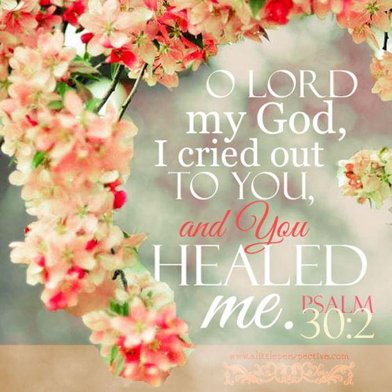 You healed me