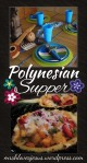 Polynesian Dinner Party