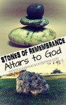 Stones of Remembrance – Abraham's 2nd Altar toGod